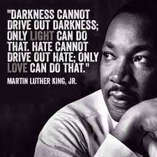 Martin Luther King Darkness Love